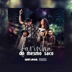 Baixar Música Farinha do Mesmo Saco - Dupla MARiANNA Part. Edson e Hudson