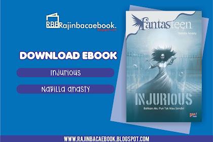 Download Ebook Nabilla Anasty Fahzaria - Injurious #Fantasteen Pdf