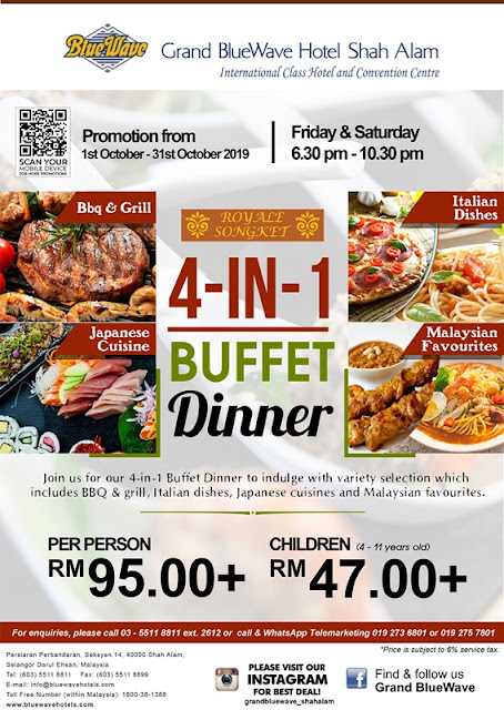 GRAND BLUEWAVE HOTEL SHAH ALAM 4 IN 1 BUFFET PROMOTION Menu