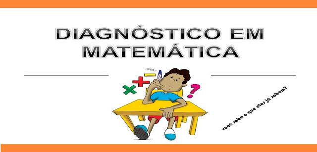 SONDAGEM/ DIAGNÓSTICO DE MATEMÁTICA
