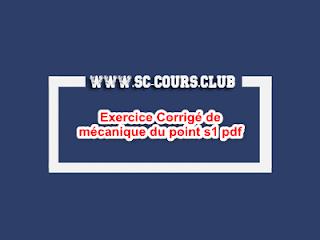 Exercice Corrigé de mécanique du point s1 pdf