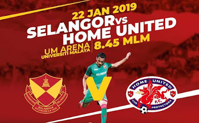 Live Streaming Selangor vs Home United FC Friendly Match 22.1.2019