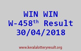 WIN WIN Lottery W 458 Result 30-04-2018