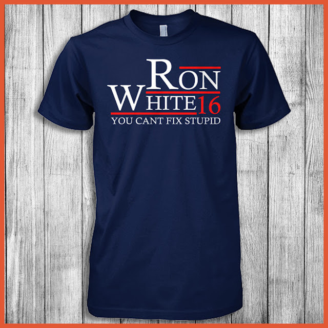 Ron White 16 You Can't Fix Stupid Shirt