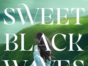 Sweet Black Waves by Kristina Perez | Review
