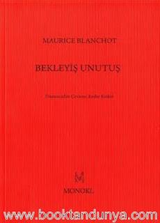Maurice Blanchot - Bekleyiş Unutuş