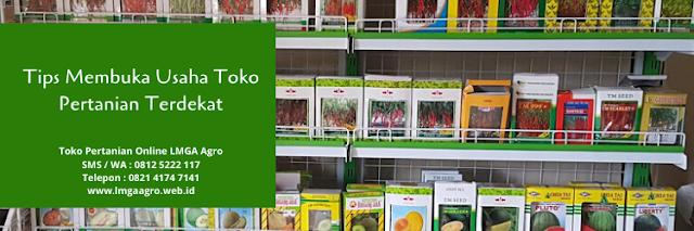 toko pertanian, toko pertanian terdekat, toko online, benih tanaman, lmga agro