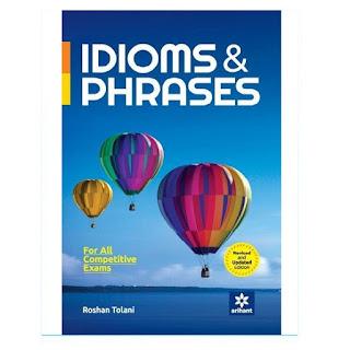 Arihant IDIOMS and PHRASES 2019 (English, Roshan Tolani)