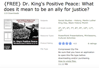 https://www.teacherspayteachers.com/Product/FREE-Dr-Kings-Positive-Peace-What-does-it-mean-to-be-an-ally-for-justice-2961915