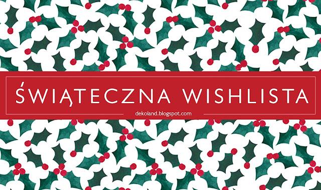 Pomysły na prezenty - świąteczna wishlista