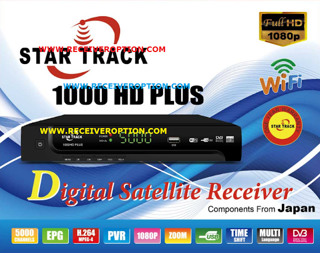 STAR TRACK 1000HD PLUS RECEIVER HANG PROBLEM NEW SOFTWARE