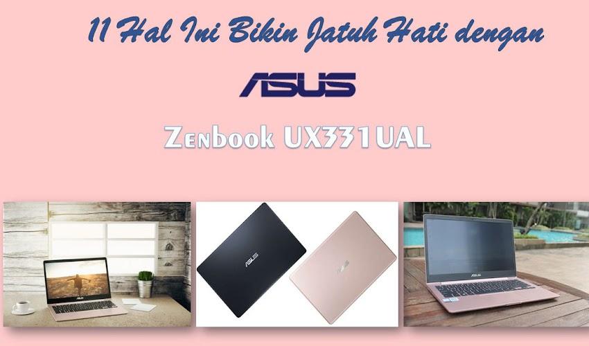 11 Hal Ini Bikin Jatuh Hati dengan Asus Zenbook 13 UX331UAL