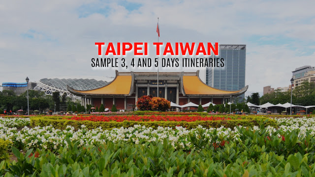 SAMPLE TAIWAN ITINERARY TAIPEI TOUR 2018