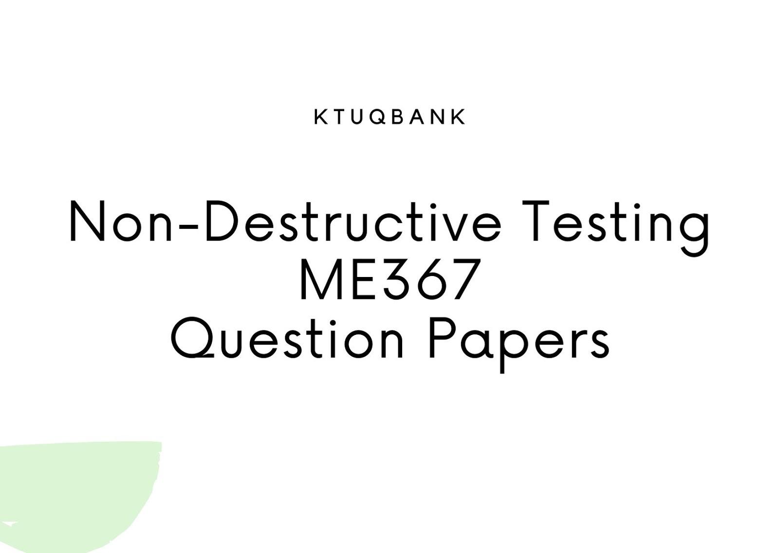 Non-Destructive Testing | ME367 | Question Papers (2015 batch)
