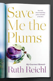 https://www.goodreads.com/book/show/41644326-save-me-the-plums?from_search=true