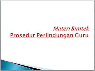 SEPUTAR MATERI BIMBNGAN TEKNIS (BIMTEK) PROSSEDUR PERLINDUNGAN GURU Seo Sunda