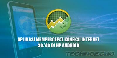 Daftar Aplikasi Mempercepat Internet Terbaik Hp Android