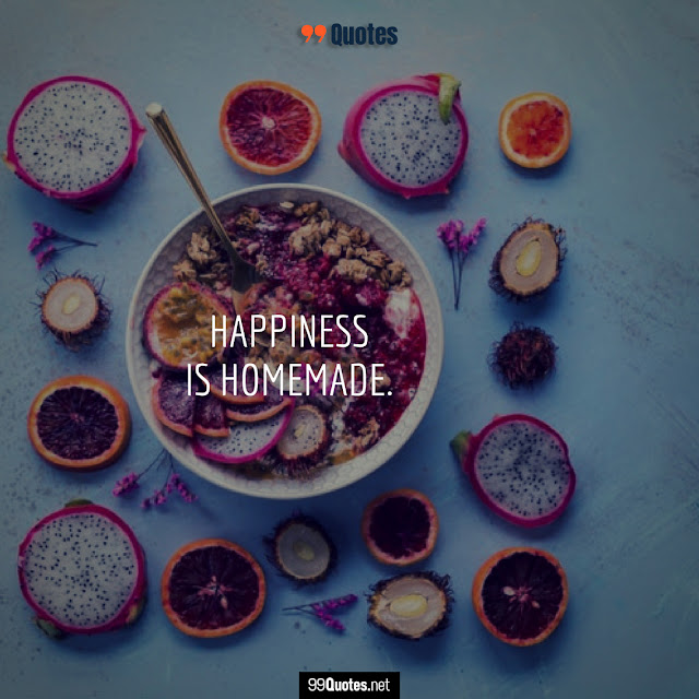 happiness food quotes