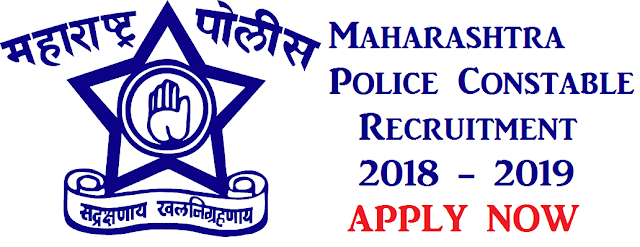 Maharashtra Police Constable Recruitment 2018 - 2019