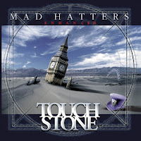Touchstone - Mad Hatters