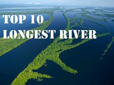 Top 10 longest river in the world