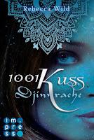 http://ruby-celtic-testet.blogspot.de/2017/02/1001-kuss-djinnrache-von-rebecca-wild.html