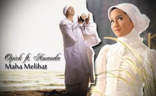 Lirik : Opick feat. Amanda - Maha Melihat