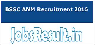 BSSC ANM Recruitment 2016