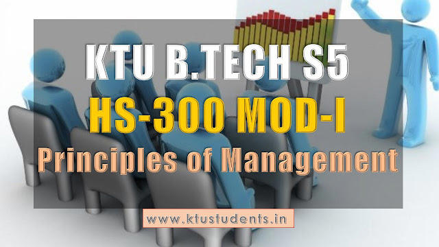 ktu hs300 principles of managements s5 note