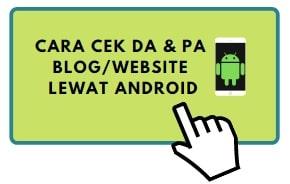 Mengecek DA dan PA Blog Dengan Aplikasi Android Ini Mudah Dan Update