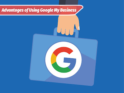 Advantages of using Google My Business