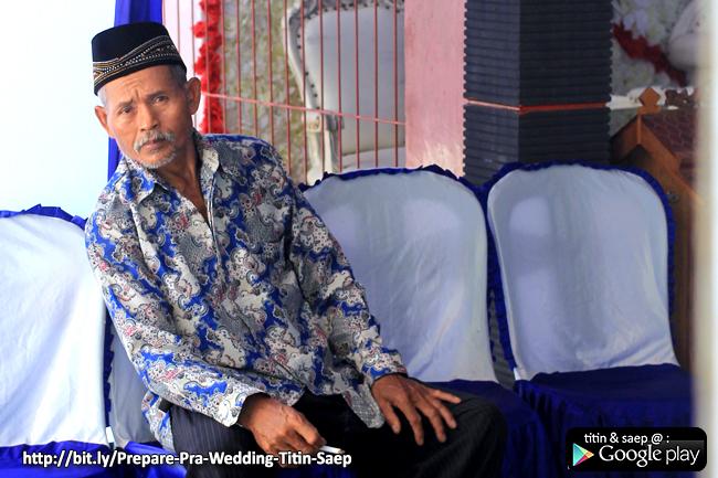 Bapake Mba' TITIN, Pak Kusnan @ Wedding TITIN SAEP  - Klikmg Fotografer Wedding