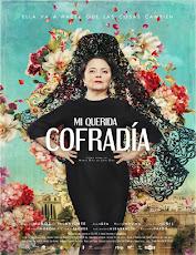 pelicula Mi Querida Cofradía (2018)