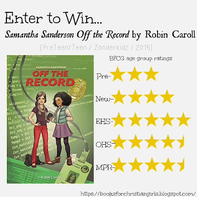 http://booksforchristiangirls.blogspot.com/2015/05/samantha-sanderson-off-record-by-robin.html