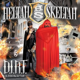 Heltah Skeltah - D.I.R.T. (Da Incredible Rap Team) (2008)