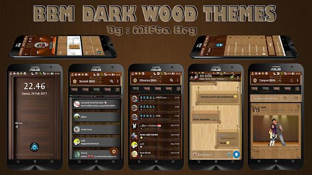 BBM Mod Baru Dark Wood v3.3.0.16 Update 2017