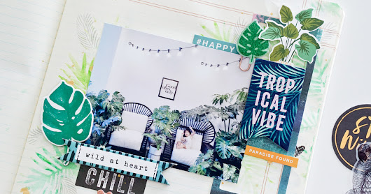 Crate Paper Design Team : Tropical Vibe