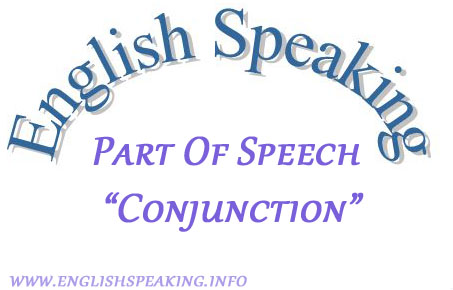 English speaking Part of Speech conjunction