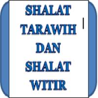 Pengertian, Cara Pelaksanaan, Waktu dan Bilangan Shalat Sunnah Tarawih dan Witir