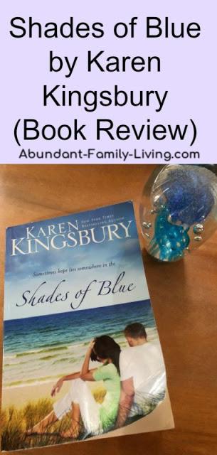 https://www.abundant-family-living.com/2018/03/shades-of-blue-by-karen-kingsbury.html