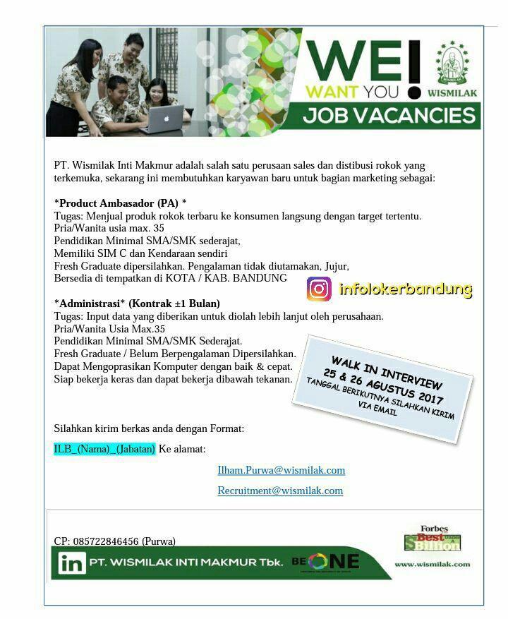 Lowongan Kerja PT. Wismilak Inti Makmur ( Walk In  Interview ) Bandung Agustus 2017