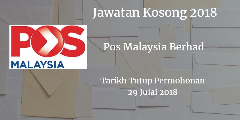 Jawatan Kosong POS MALAYSIA BERHAD 29 Julai 2018