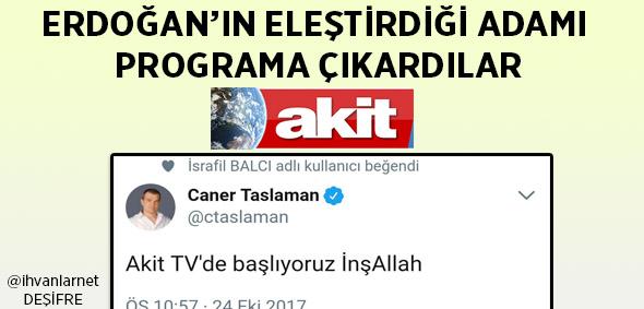 http://www.ihvanlar.net/2017/10/25/akit-tvnin-caner-taslaman-hatasi/