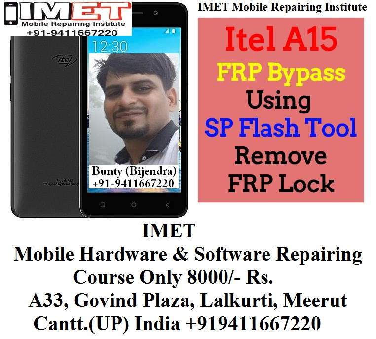 Itel A15 FRP Bypass Using SP Flash Tool – Remove FRP Lock