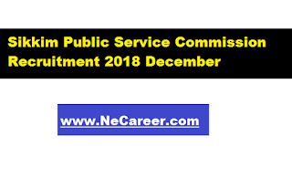 spsc december recruitment 2018 - sikkim jobs
