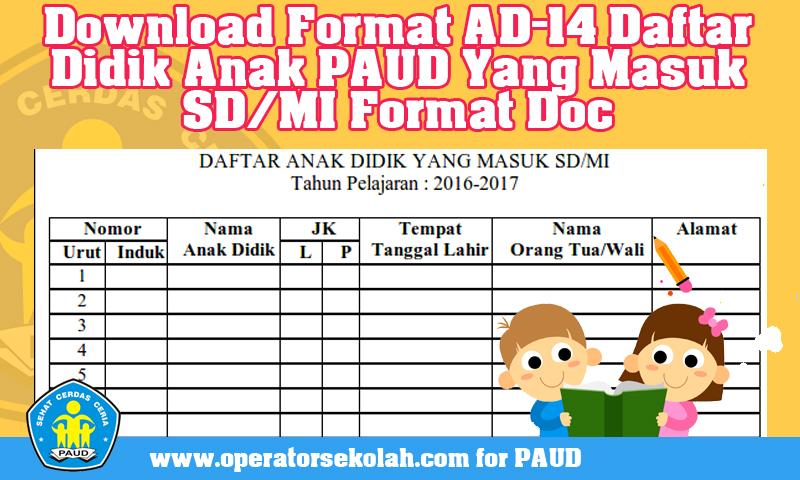 Download Format AD-14 Daftar Didik Anak PAUD Yang Masuk SD-MI Format Doc.jpg