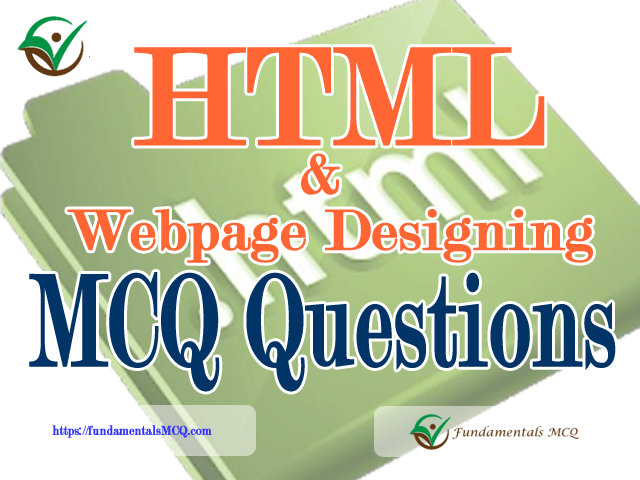 Webpage Designing And HTML MCQ Questions And Answers  #101 to #150