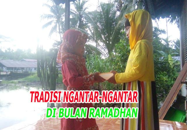 Tradisi Ngantar-Ngantar