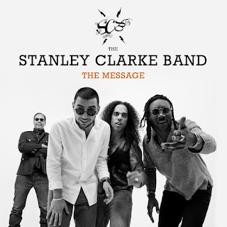 "Stanley Clarke Band: ""The Message"" / stereojazz"