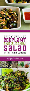 Spicy Grilled Eggplant and Zucchini Salad with Thai Flavors from KalynsKitchen.com